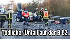 Tödlicher Unfall - t 246 dlicher unfall auf der b62 18 01 16