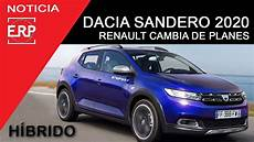Dacia Sandero H 237 Brido 2020 Cambio De Planes Nueva