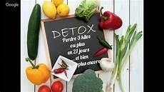 Detox Le Challenge Perdre Au Moins 3 Kilos En 21 Jours