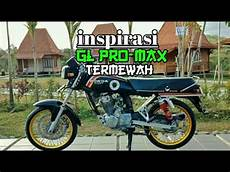 Modifikasi Gl Max Herex by Inspirasi Modifikasi Honda Gl Pro Gl Max Glracing