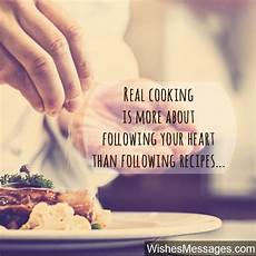 cooking quotes inspirational messages for chefs and culinary enthusiasts wishesmessages com