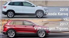 2018 skoda karoq vs 2017 volkswagen tiguan technical