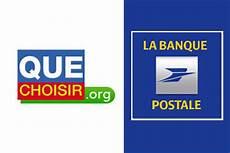 L Ufc Que Choisir Porte Plainte Contre La Banque Postale