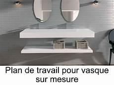 plan de travail pour salle de bain vasques plan vasque plan de travail sur mesure en solid