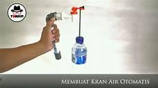 Membuat Kran Air Otomatis Tanpa Listrik