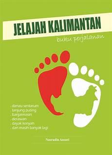 Buku Jelajah Kalimantan Penerbit buku jelajah kalimantan penerbit buku deepublish