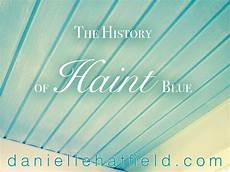 the history of haint blue hatfield