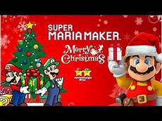 super maker merry christmas christmas levels special youtube