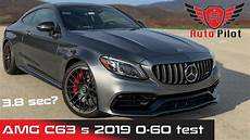 Mercedes C63 S Amg 2019 0 60 Mph 0 100 Kph 510hp Can