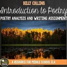 introduction to poetry worksheets middle school 25328 introduction to poetry by billy collins poetry analysis and writing teaching poetry poetry