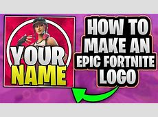 HOW TO MAKE AN EPIC FORTNITE LOGO AND A COOL BACKGROUND IN