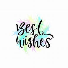 best wishes for best wishes vector greeting card with lettering