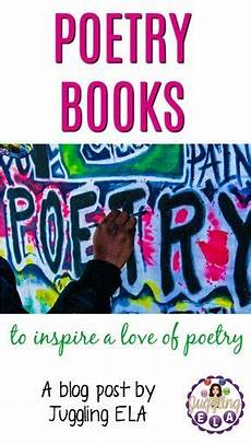 poetry lesson for high school students 25405 a about poetry books that your students will for national poetry month