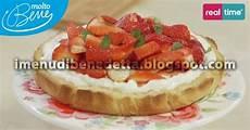 crema mascarpone benedetta crostata al mascarpone e fragole la ricetta di benedetta