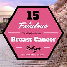 blogs about cancer 15 best breast cancer blogs