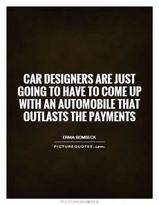car payment quote car payments quotes sayings car payments picture quotes