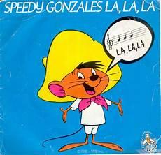 speedy la disque s 233 ries tv et dessins anim 233 s speedy gonzales la la la