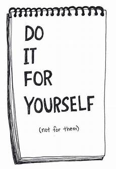 do it yourself wohnen drawing quote black and white happy motivation