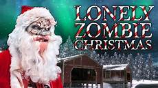 lonely zombie christmas call of duty zombies mod zombie games youtube