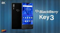 2019 key release date blackberry key 3 look introduction price phone