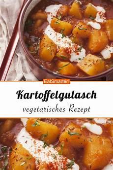 kartoffelgulasch rezept in 2019 kartoffelgulasch
