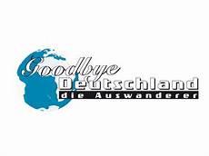 goodbye deutschland goodbye deutschland die auswanderer serie doku soap