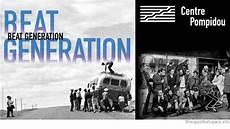 Beat Generation Au Centre Pompidou Expositions 224