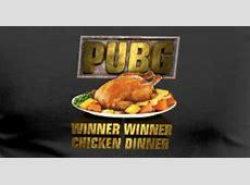 PUBG Winner Winner Chicken Dinner T Shirt   Spreadshirt