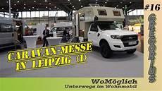 Caravan Messe Leipzig Teil 1 Wom 246 Glich 16