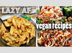 EASY VEGAN RECIPES FOR LAZY PEOPLE (10 minute dinners
