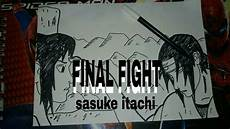 Speed Drawing Sasuke Vs Itachi Fight Gambar