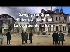 Savigny Sur Orge D Hier 224 Aujourd Hui Le Quartier De La
