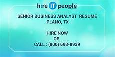 senior business analyst resume plano tx hire it we get it done