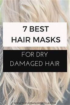 best hair masks for dry damaged hair hair masks for dry damaged hair vancouver style blog hair masks and masking