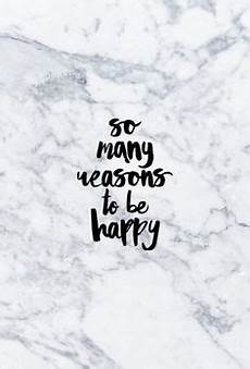 happy quotes iphone wallpaper marble quotes wallpapers iphone