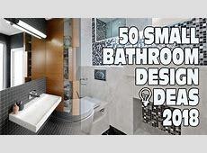 50 Small Bathroom Design Ideas 2018   YouTube