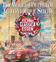 techno classica essen 2019 techno classica 2020 classic classic car show in 45131 essen