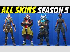 *NEW* ALL SKINS IN FORTNITE SEASON 5 / Fortnite Season 5