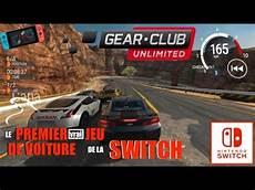 Gear Club Switch Le Premier Vrai Jeu De Voiture De La
