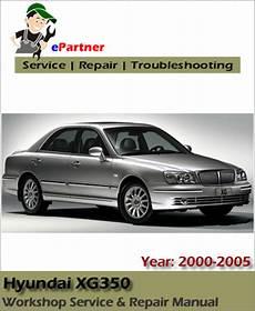 best auto repair manual 2004 hyundai xg350 auto hyundai xg250 xg300 xg350 service repair manual 2000 2005 automotive service repair manual
