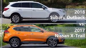 2018 Subaru Outback Vs 2017 Nissan X Trail Technical