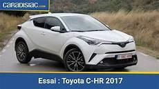 Toyota Chr Distinctive Essai Toyota C Hr 2017 Arme De Conqu 234 Te