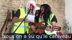 Gilets Jaunes Chanson Macron D 233 Mission Tous Solidaires