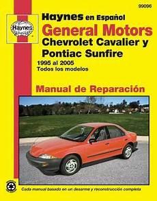 free service manuals online 1995 chevrolet cavalier auto manual general motors chevrolet cavalier y pontiac sunfire 1995 al 2005 todos los modelos by editors