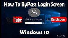 how to bypass windows 10 login screen without password how to bypass login screen windows 10 youtube