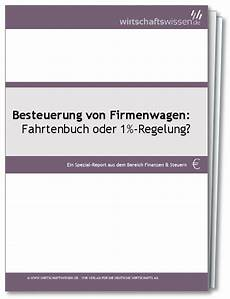 1 regelung firmenwagen besteuerung firmenwagen fahrtenbuch oder 1 regelung
