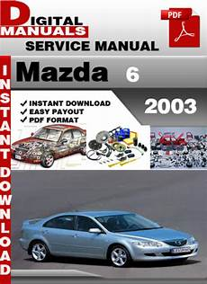 car repair manuals online free 2003 mazda b series electronic throttle control mazda 6 2003 factory service repair manual tradebit