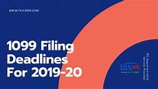 tax 1099 form filing deadlines for the year 2019 20