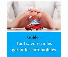 Garantie Auto Les Diff 233 Rentes Garanties Et Extensions