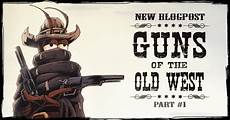 guns of the old west part 1 will be spilled blog